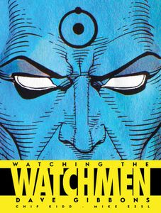 [Watching The Watchmen (Hardcover - Titan Edition) (Product Image)]
