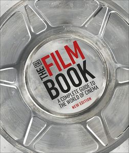 [The Film Book: A Complete Guide To The World Of Cinema (Hardcover) (Product Image)]