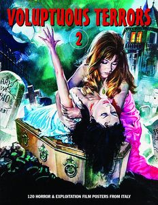 [Voluptuous Terrors 2: 120 Horror & Exploitation Film Posters From Italy (Product Image)]