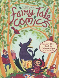 [Fairy Tale Comics: Classic Tales Told By Extraordinary Cartoonists (Hardcover) (Product Image)]