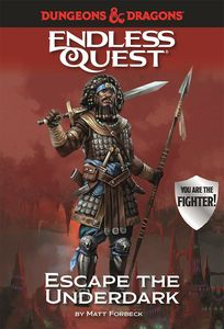 [Dungeons & Dragons: Endless Quest: Escape the Underdark (Hardcover) (Product Image)]