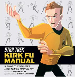 [Star Trek: Kirk Fu Manual (Hardcover) (Product Image)]