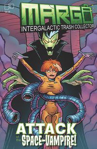 [The cover for Margo: Intergalactic Trash Collector: Attack of the Space Vampire (Whiting Cover)]