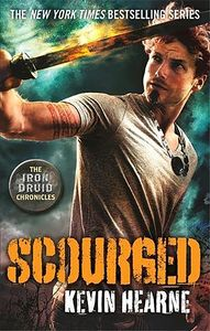[The Iron Druid Chronicles: Book 9: Scourged (Product Image)]