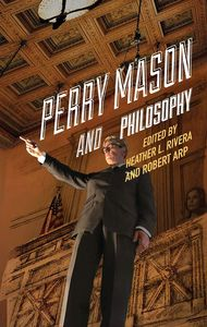[Perry Mason & Philosophy: The Case Of The Awesome Attorney (Product Image)]