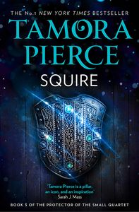 [The Protector Of The Small Quartet: Book 3: Squire (Product Image)]