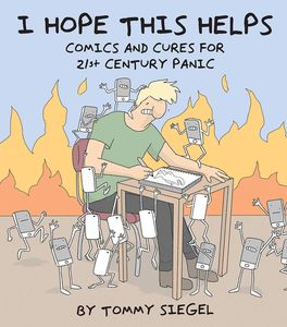[I Hope This Helps: Comics & Cures For 21st Century Panic (Product Image)]