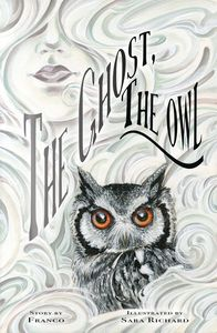 [The Ghost, The Owl (Hardcover) (Product Image)]