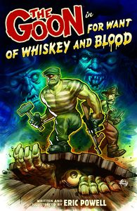 [The Goon: Volume 13: For Want Of Whiskey & Blood (Product Image)]
