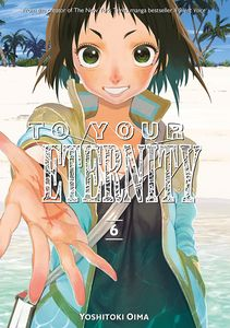 [To Your Eternity: Volume 6 (Product Image)]