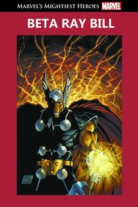 [Marvel's Mightiest Heroes: Volume 98: Beta Ray Bill (Hardocver) (Product Image)]