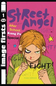 [Image Firsts: Street Angel #1 (Product Image)]