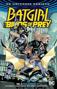 [Batgirl & The Birds Of Prey: Volume 3: Full Circle (Rebirth) (Product Image)]