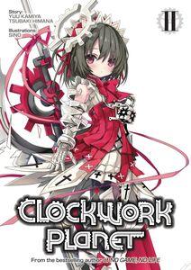 [Clockwork Planet: Light Novel: Volume 2 (Product Image)]