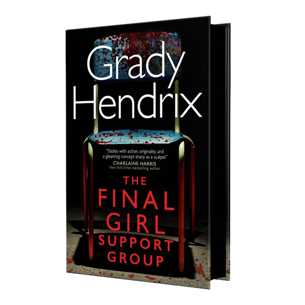 [The cover for The Final Girl Support Group (Forbidden Planet Exclusive Signed Bookplate Edition Hardcover)]