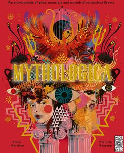[Mythologica: An Encyclopedia Of Gods, Monsters & Mortals (Hardcover) (Product Image)]