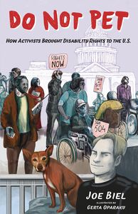 [Do Not Pet #2 (How Activists Brought Disability Rights To The U.S) (Product Image)]