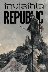 [Invisible Republic #5 (Product Image)]