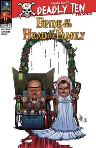 [Deadly Ten Presents: Bride Of The Head Of The Family (Cover A Canales) (Product Image)]