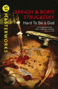[SF Masterworks: Hard To Be A God (Product Image)]