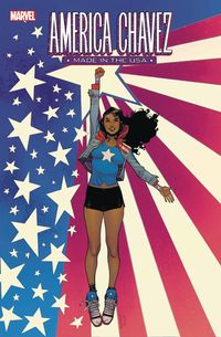 [The cover for America Chavez: Made In The USA #1]