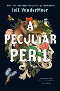 [A Peculiar Peril (Misadventures Of Jonathan Lambshead Book 1) (Signed Edition Hardcover) (Product Image)]
