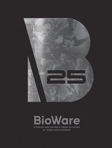 [Bioware: Stories From 25 Years Of Game Development (Hardcover) (Product Image)]