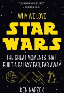 [Why We Love Star Wars (Product Image)]