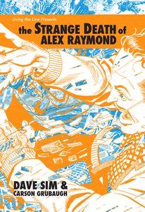 [Strange Death Of Alex Raymond (Hardcover) (Product Image)]