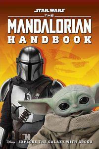 [Star Wars: The Mandalorian: Handbook: Explore the Galaxy With Grogu (Product Image)]