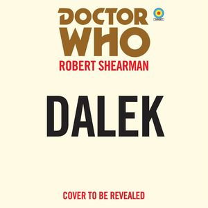 [Doctor Who: Dalek: 9th Doctor Novelisation (Product Image)]