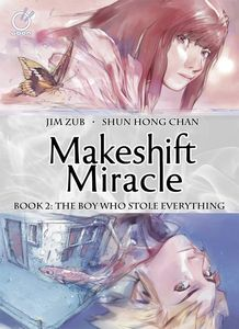 [Makeshift Miracle: Volume 2: Boy Who Stole (Product Image)]