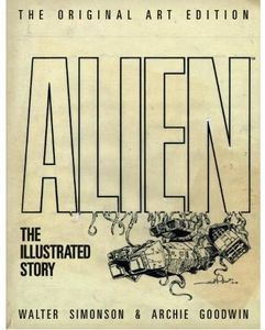 [Alien: The Illustrated Story: Artist's Edition (Signed Hardcover - Titan Edition) (Product Image)]
