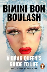 [A Drag Queen's Guide To Life (Hardcover) (Product Image)]