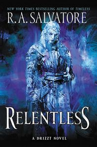 [A Drizzt Novel: Generations: Book 3: Relentless (Hardcover) (Product Image)]