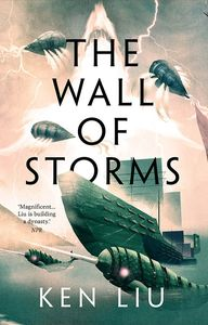 [The Dandelion Dynasty: Book 2: The Wall of Storms (Product Image)]