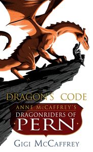 [Anne McCaffrey's Dragonriders Of Pern: Dragon's Code (Product Image)]