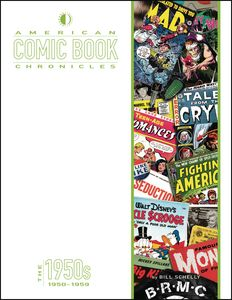 [American Comic Book Chronicles: The 1950s (Hardcover) (Product Image)]
