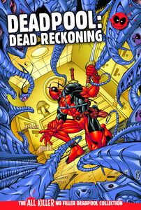 [Deadpool: All Killer No Filler Graphic Novel Collection #27: Dead Reckoning (Product Image)]
