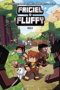 [The Unofficial Minecraft Misadventures of Frigiel & Fluffy: Volume 1 (Hardcover) (Product Image)]