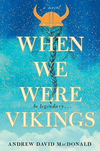 [When We Were Vikings (Hardcover) (Product Image)]
