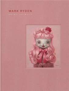 [Mark Ryden's Anima Animals (Hardcover) (Product Image)]