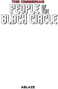 [Cimmerian: People Of Black Circle #1 (Blank Cover) (Product Image)]