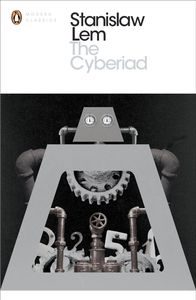 [The Cyberiad: Fables For The Cybernetic Age (Product Image)]