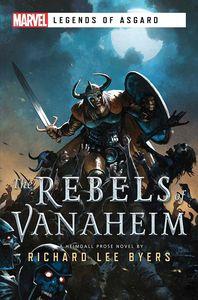 [Marvel: Legends of Asgard: The Rebels Of Vanaheim (Product Image)]