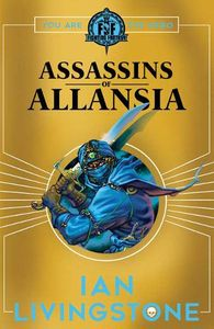 [Fighting Fantasy: Assassins Of Allansia (Signed Edition) (Product Image)]
