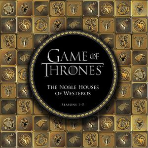 [Game Of Thrones: The Noble Houses Of Westeros: Seasons 1-5 (Hardcover) (Product Image)]