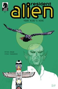 [The cover for Resident Alien: Your Ride's Here #1]