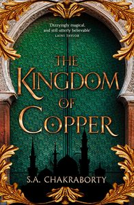 [The Daevabad Trilogy: Book 2: The Kingdom Of Copper (Signed Edition Hardcover) (Product Image)]