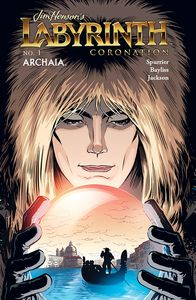 [Jim Henson's Labyrinth: Coronation: Volume 1 (Hardcover Forbidden Planet Exclusive Signed Mini Print Edition) (Product Image)]